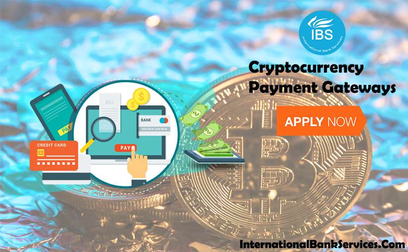 5 Popular Cryptocurrency Payment Gateways For Merchant Account & Services
