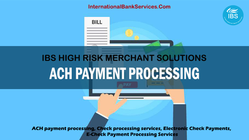 ACH Payment Processing and Its Benefits