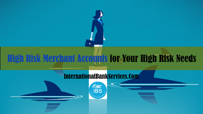 High Risk Merchant Accounts for Your High Risk Needs