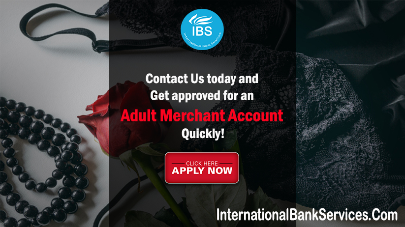 How to get an Adult Merchant Account