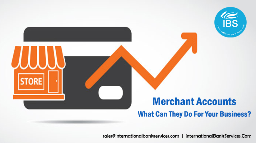 Merchant Accounts – What Can They Do For Your Business?