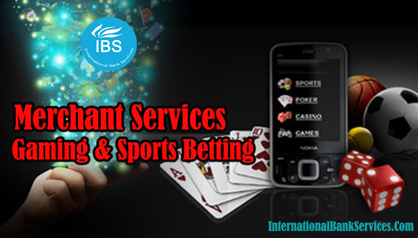 Merchant Services Solutions for Gaming & Sports Betting