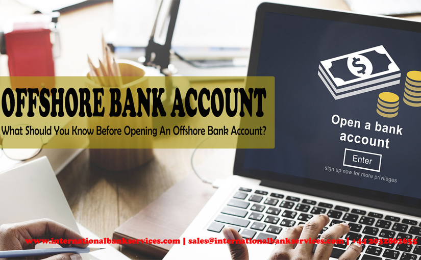 How To Open And Operate Offshore Bank Account
