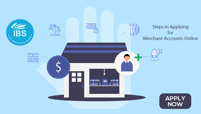 Steps in Applying for Merchant Accounts Online