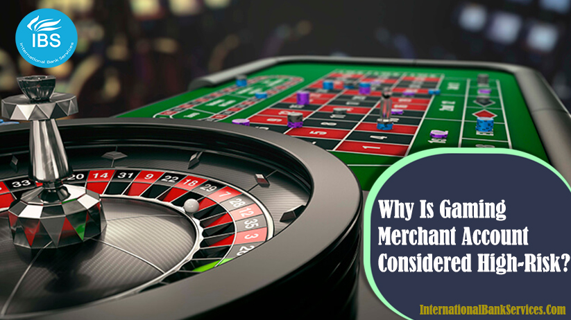 Why is Gaming Merchant Account Considered High-Risk?